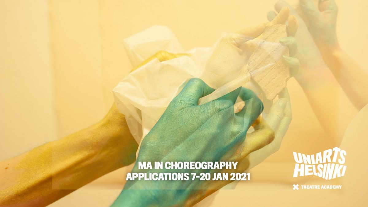Hands holding a paper and a text announcing MA in choreography applications 7-20 January 2021.